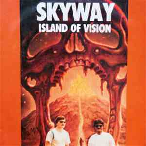 Skyway  - Island Of Vision