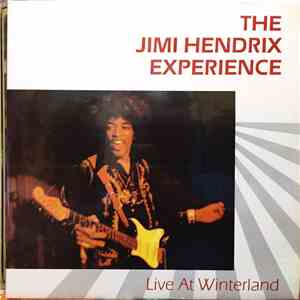 The Jimi Hendrix Experience - Live At Winterland